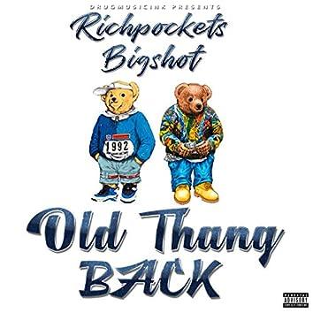 Old Thang Back