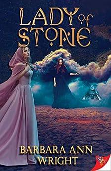 Lady of Stone by [Barbara Ann Wright]