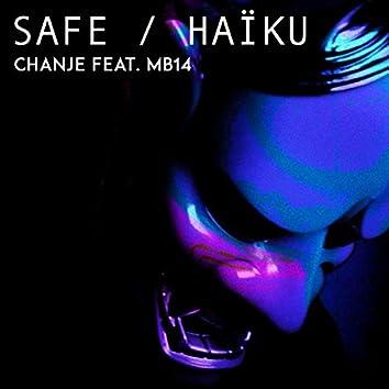 Safe / Haïku