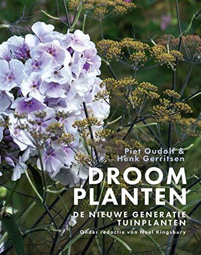 Droomplanten: De nieuwe generatie tuinplanten