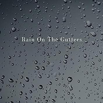 Rain on the Gutters