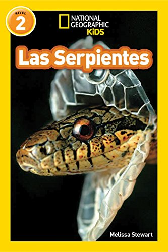 Las Serpientes = Snakes (Libros de National Geographic para ninos / National Geographic Kids Readers)