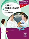 Bac Pro ASSP Sciences médico-sociales 1re - A domicile et en structure