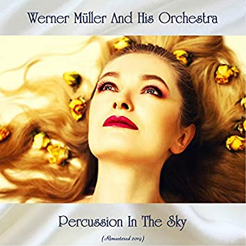 Percussion In The Sky (Remastered 2019)