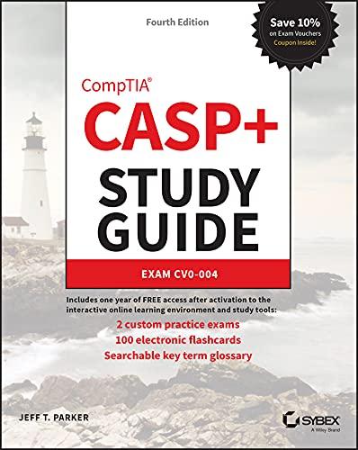 CASP+ CompTIA Advanced Security Practitioner Study Guide: Exam CAS-004