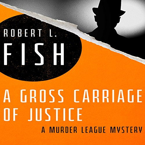 A Gross Carriage of Justice audiobook cover art