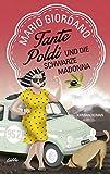 Tante Poldi und die Schwarze Madonna: Kriminalroman (Sizilienkrimi, Band 4) - Mario Giordano