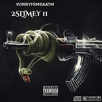 2 Slimey II