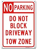 """No Parking Do Not Block Driveway Towing Sign, 10"""" x 14"""" Industrial Grade Aluminum, Easy Mounting, Rust-Free/Fade Resistance, Indoor/Outdoor, USA Made by MY SIGN CENTER"""