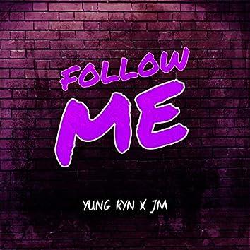 Follow Me (feat. JM)