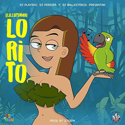 Lorito [Explicit]
