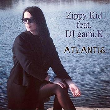 Atlantis (feat.DJ Gami.K)