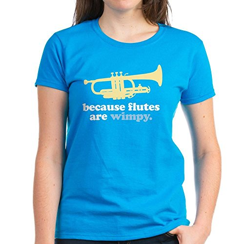 CafePress – Lustiges Band Trompete Zitat – Damen Baumwoll-T-Shirt Gr. M, Karibikblau