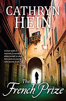 The French Prize by [Cathryn Hein]