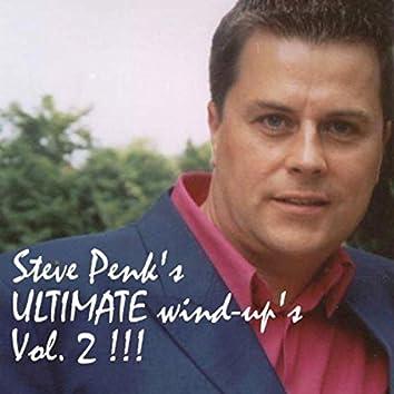 Steve Penk's Ultimate Wind-Ups (Volume Two)