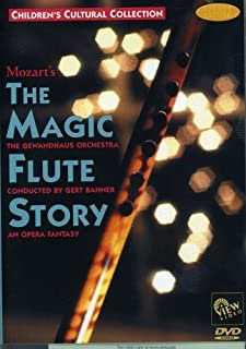 MOZART`S The Magic Flute Story: An Opera Fantasy