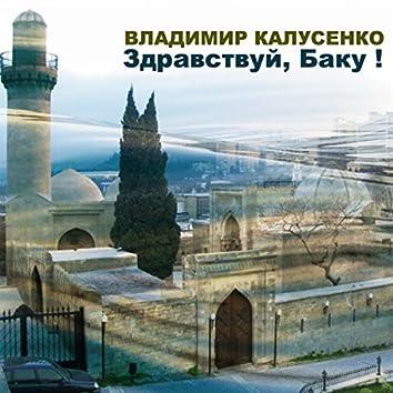 Hello, Baku!