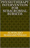 Physiotherapy Intervention for Subacromial Bursitis (English Edition)