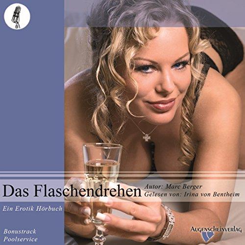 Das Flaschendrehen. Ein Erotikhörbuch Titelbild