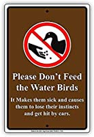 水鳥に餌をやらないでくださいそれは彼らを病気にします通りの壁の金属のポスターレトロなプラークの警告ブリキの看板ヴィンテージの鉄の絵の装飾オフィスの寝室のリビングルームクラブのための面白い吊り下げ工芸品
