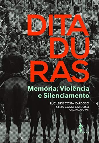 Ditaduras: memória, violência e silenciamento