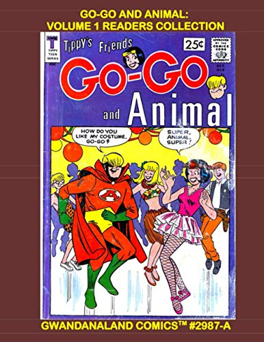 Go-Go And Animal: Volume 1 Readers Collection: Gwandanaland...