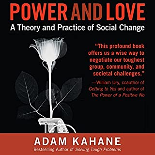 Power and Love: A Theory and Practice of Social Change cover art