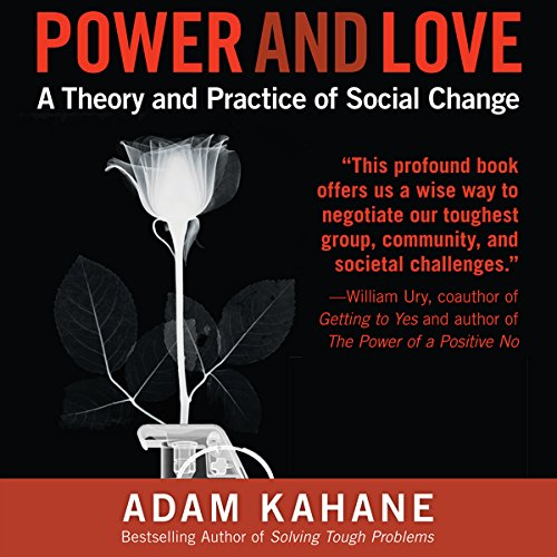 Power and Love: A Theory and Practice of Social Change audiobook cover art