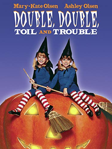 Double Double Toil and Troubl
