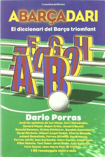 Abarçadari: El diccionari del Barça triomfant (Altres)