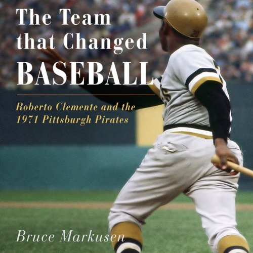 The Team That Changed Baseball audiobook cover art