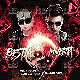 Bestia Muerta (feat. Jovani Vazquez & Danniloox) [Explicit]