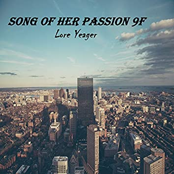 Song of Her Passion 9F