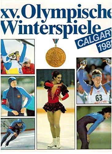 XV. Olympische Winterspiele Calgary 1988.