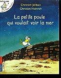 Jolibois, Christian [ La Petite Poule Qui Voulait Voir la Mer (Les P'Tites Poules) (French) ] [ LA PETITE POULE QUI VOULAIT VOIR LA MER (LES P'TITES POULES) (FRENCH) ] Oc - Pocket Jeunesse - 07/10/2010