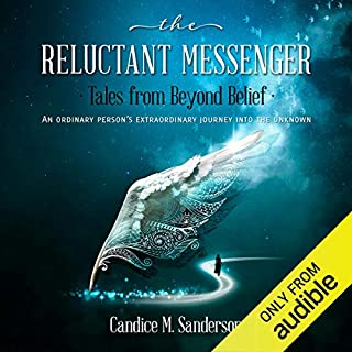 The Reluctant Messenger - Tales from Beyond Belief audiobook cover art