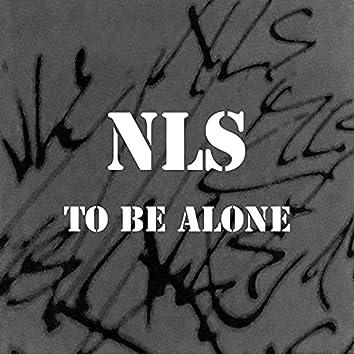 To be alone (Orgininal)
