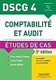 DSCG 4 - Comptabilité et audit - 5e éd. - Etudes de cas - Etudes de cas
