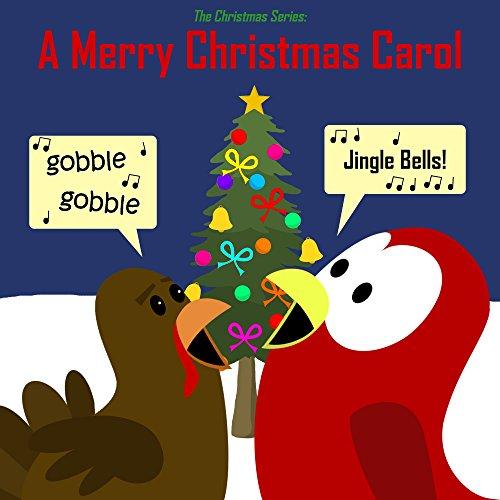 The Christmas Series: A Merry Christmas Carol (Sammy Bird) (English Edition)