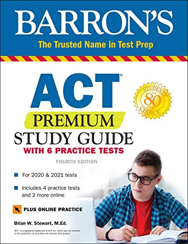 ACT Premium Study Guide with 6 Practice Tests (Barron's Test Prep)