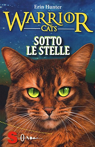 Sotto le stelle. Warrior cats