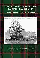 Sgeulachdan Goirid Agus Bàrdachd À Astràilia (Short Tales and Poems from Australia): Gaelic Voices from Australia in the Nineteenth Century