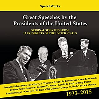 Great Speeches by the Presidents of the United States, 1933 - 2015 cover art