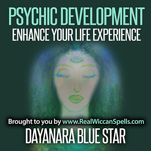 Psychic Development     Enhance Your Life Experience              By:                                                                                                                                 Dayanara Blue Star                               Narrated by:                                                                                                                                 Richard Ferrucci                      Length: 29 mins     Not rated yet     Overall 0.0