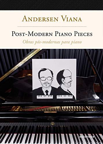 Obras pós-modernas para piano: Bilíngue (Inglês-Português)