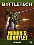 BattleTech: Honor's Gauntlet (BattleTech Novel)