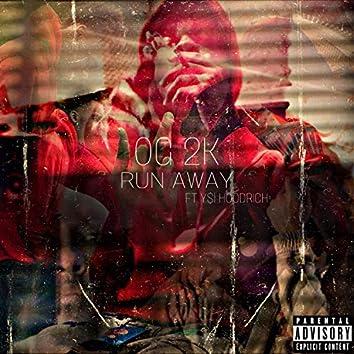 Run Away (feat. Y$l Hoodrich)