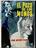 EL POZO DE LOS MONOS. Novela. 1ª edición.