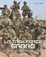 La Task Force Sabre de Jean-Marc Tanguy