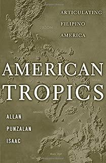 American Tropics: Articulating Filipino America (Critical American Studies)